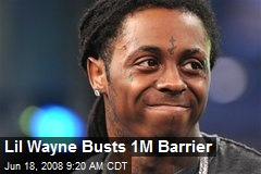 Lil Wayne Busts 1M Barrier