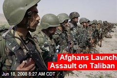 Afghans Launch Assault on Taliban