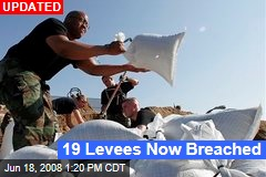 19 Levees Now Breached