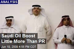 Saudi Oil Boost Little More Than PR