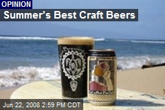 Summer's Best Craft Beers