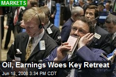 Oil, Earnings Woes Key Retreat