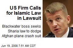 US Firm Calls for Islamic Law in Lawsuit