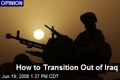 How to Transition Out of Iraq
