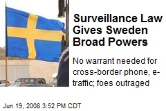 Surveillance Law Gives Sweden Broad Powers