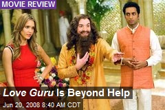 Love Guru Is Beyond Help