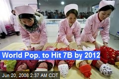 World Pop. to Hit 7B by 2012