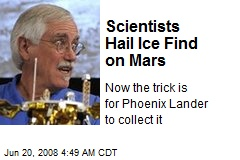 Scientists Hail Ice Find on Mars