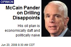 McCain Pander on Drilling Disappoints