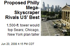 Proposed Philly Mega-Skyscraper Rivals US' Best