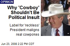Why 'Cowboy' Shouldn't Be Political Insult