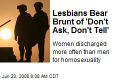 Lesbians Bear Brunt of 'Don't Ask, Don't Tell'
