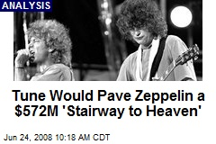 Tune Would Pave Zeppelin a $572M 'Stairway to Heaven'