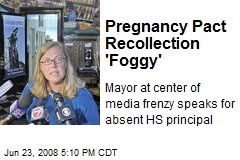 Pregnancy Pact Recollection 'Foggy'