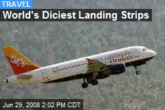 World's Diciest Landing Strips