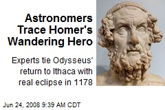 Astronomers Trace Homer's Wandering Hero
