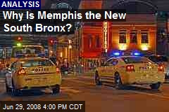 Why Is Memphis the New South Bronx?