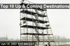 Top 10 Up & Coming Destinations