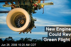 New Engine Could Rev Green Flight