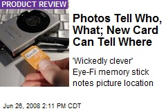 Photos Tell Who, What; New Card Can Tell Where