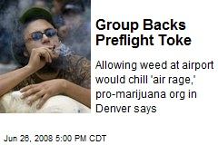 Group Backs Preflight Toke