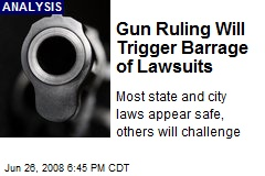 Gun Ruling Will Trigger Barrage of Lawsuits