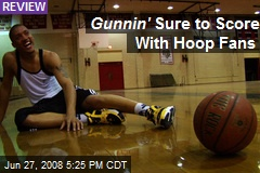 Gunnin' Sure to Score With Hoop Fans
