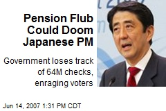 Pension Flub Could Doom Japanese PM