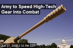 Army to Speed High-Tech Gear Into Combat