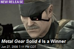 Metal Gear Solid 4 Is a Winner