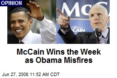 McCain Wins the Week as Obama Misfires