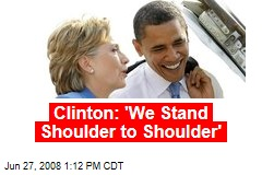 Clinton: 'We Stand Shoulder to Shoulder'