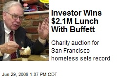 Investor Wins $2.1M Lunch With Buffett