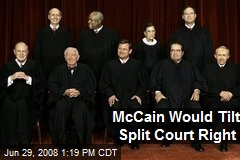 McCain Would Tilt Split Court Right