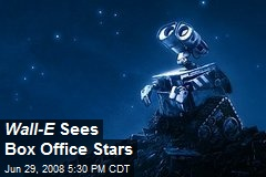 Wall-E Sees Box Office Stars