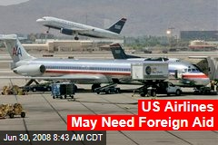 US Airlines May Need Foreign Aid