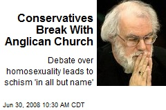 Conservatives Break With Anglican Church