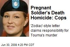 Pregnant Soldier's Death Homicide: Cops