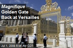 Magnifique Golden Gate Back at Versailles