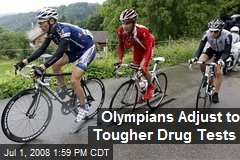 Olympians Adjust to Tougher Drug Tests