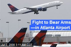 Fight to Bear Arms —in Atlanta Airport