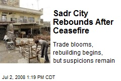 Sadr City Rebounds After Ceasefire
