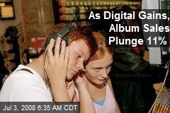 As Digital Gains, Album Sales Plunge 11%