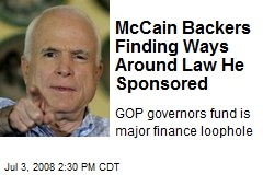 McCain Backers Finding Ways Around Law He Sponsored