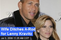 Wife Ditches A-Rod for Lenny Kravitz