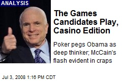 The Games Candidates Play, Casino Edition
