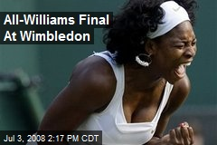 All-Williams Final At Wimbledon