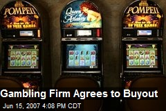 Gambling Firm Agrees to Buyout