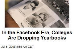 In the Facebook Era, Colleges Are Dropping Yearbooks