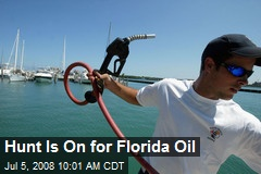 Hunt Is On for Florida Oil